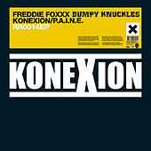 Konexion EP by Freddie Foxxx / Bumpy Knuckles