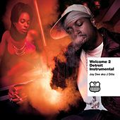 Welcome To Detroit (Instrumentals) by J Dilla