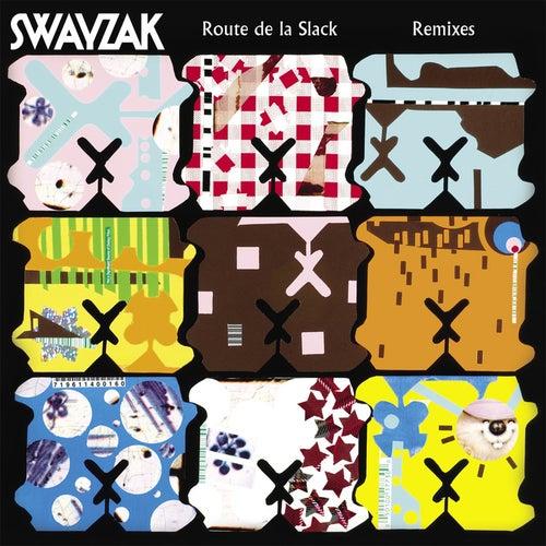 Route De La Slack: Remix EP by Swayzak
