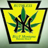 Ruthless by Bizzy Montana