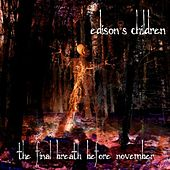 The Final Breath Before November by Edison's Children