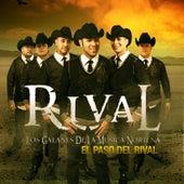 El Paso del Rival by Rival