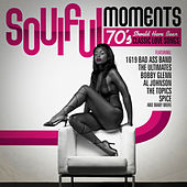 Soulful Moments - 70's Should Have Been Classic Love Songs by Various Artists