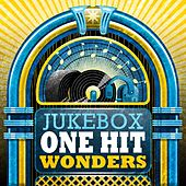 Jukebox One Hit Wonders by Various Artists