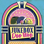Jukebox Doo-Wop by Various Artists