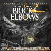 Bricks & Elbows Vol. 2 by Yung Wax