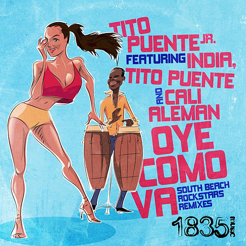 Oye Como Va (South Beach Rockstars Remixes) by Tito Puente Jr.