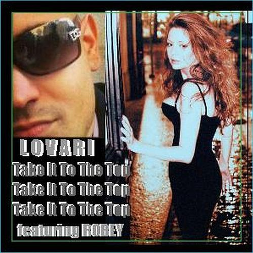 Take It To The Top (feat. Robey) by Lovari