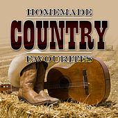 Homemade Country Favourites by Various Artists