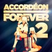 Accordéon Forever, Vol. 2: 100 titres pour les fans d'accordéon von Various Artists