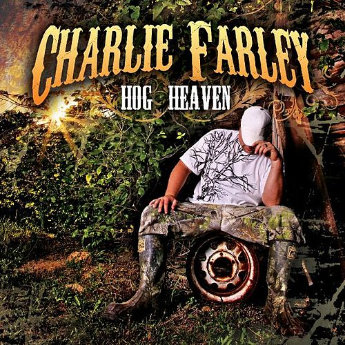 Hog Heaven by Charlie Farley
