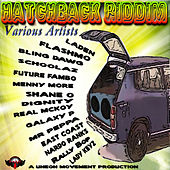 Hatchback Riddim by Various Artists