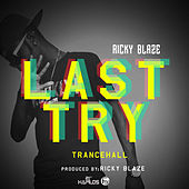 Last Try - Single by Ricky Blaze