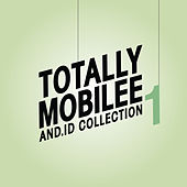 Totally Mobilee - And.Id Collection, Vol. 1 by Various Artists