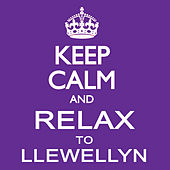 Keep Calm and Relax to Llewellyn by Llewellyn