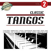 Classic Tangos Vol. 2 by Various Artists