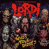 Who's Your Daddy? by Lordi