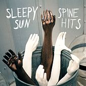 Spine Hits (Expanded Tour Edition) by Sleepy Sun