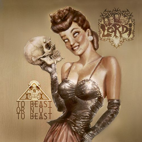 To Beast Or Not To Beast by Lordi