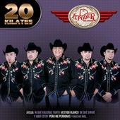 20 Kilates by El Poder Del Norte