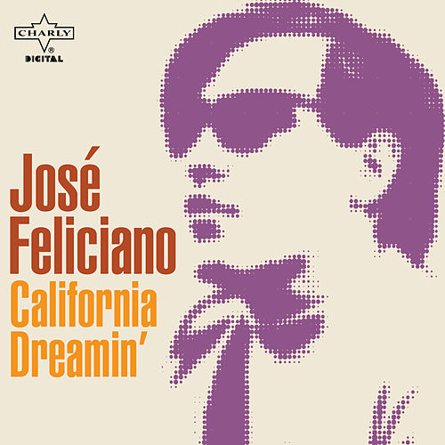California Dreamin' by Jose Feliciano