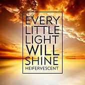 Every Little Light Will Shine by Heifervescent