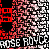 Get Down with Rose Royce (Live) by Rose Royce