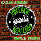 Vintage: Waylon Jennings by Waylon Jennings