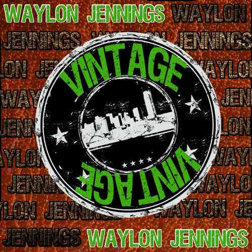 Vintage: Waylon Jennings by Waylon Jennings