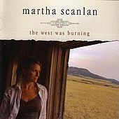 The West Was Burning by Martha Scanlon