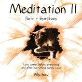 Meditation II - Purrr- Symphony by Stefan Kaske