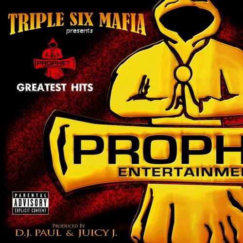 Prophet's Greatest Hits by Three 6 Mafia