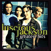 Greatest Hits von Luscious Jackson