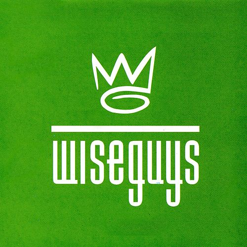I've Got You by The Wiseguys