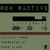 Mixtape Three - Presented By Haus Klaus by Various Artists