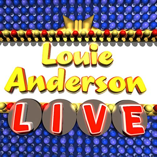 Live by Louie Anderson