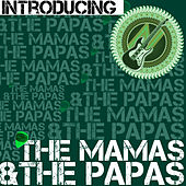 Introducing the Mamas & The Papas (Live) von The Mamas & The Papas