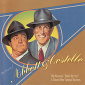 The Best of Abbott & Costello by Abbott and Costello