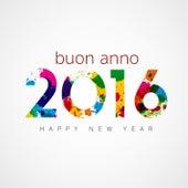 Buon Anno! Benvenuto 2014 by Various Artists