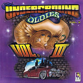 Underground Oldies Vol. 3 by Various Artists