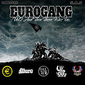 Eurogang, Vol.2 - And Then There Was Us… by Various Artists