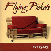 Everyday by The Flying Pickets