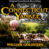 A Connecticut Yankee in King Arthur's Court by William Goldstein
