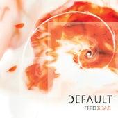 Feedback by Default