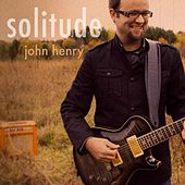 Solitude by John Henry