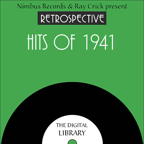 A Retrospective Hits of 1941 by Various Artists