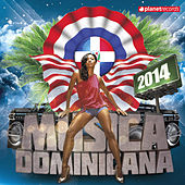 Musica Dominicana 2014 (Bachata, Merengue, Salsa, Dembow, Urbano) by Various Artists