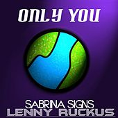 Only You by Sabrina Signs