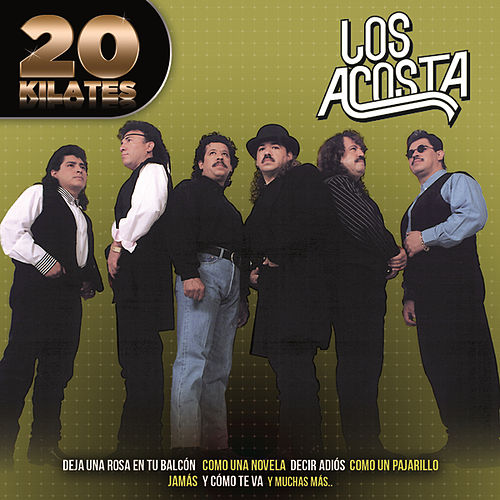 20 Kilates by Los Acosta