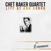 Live at Ann Arbor (Live) by Chet Baker